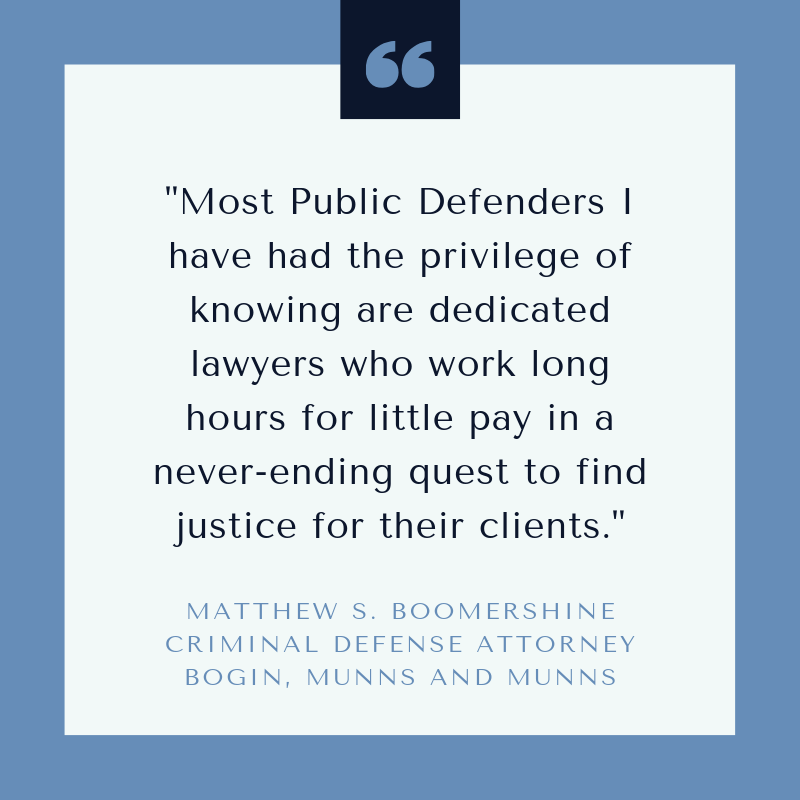 Public defenders are dedicated lawyers