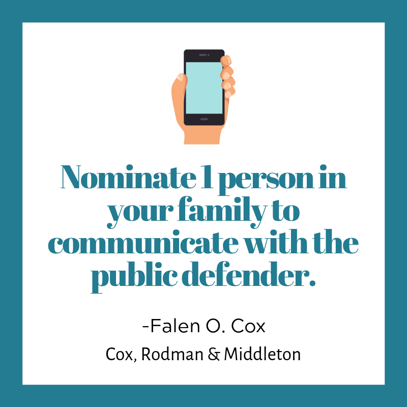 Nominate one person to communicate with public defender