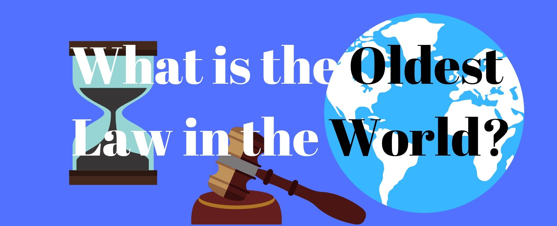 What is the oldest law in the world?