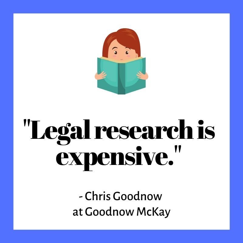 Legal Research is expensize.