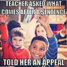 Legal Meme  When the teacher used to be a lawyer, but forgot which what job they were doing. I have to award bonus points for the legal lesson hidden in this article. I feel like I am ready to be a lawyer now!