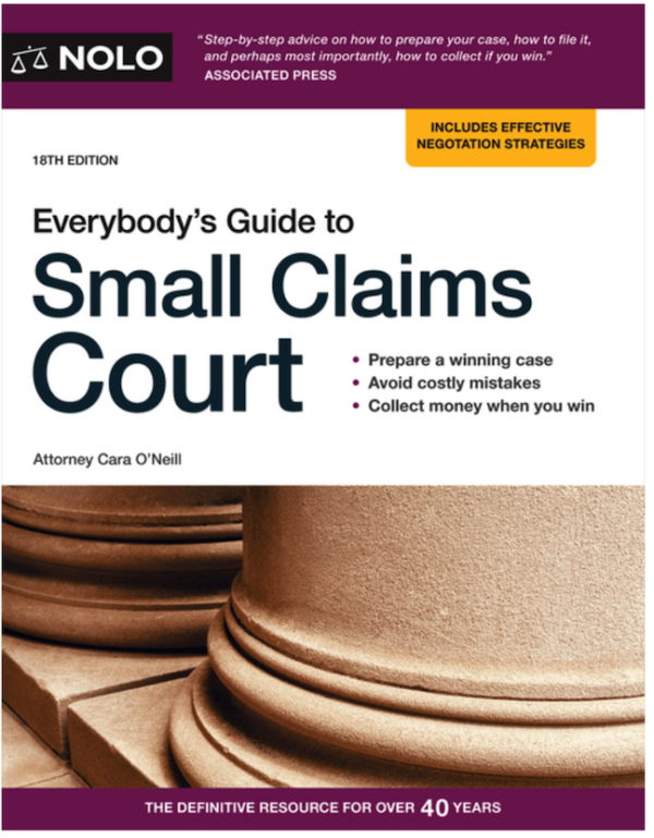 Everybodys Guide to Small Claims Court