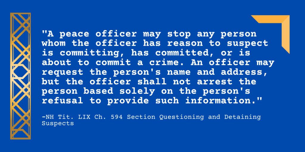 """A peace officer may stop any person whom the officer has reason to suspect is committing, has committed, or is about to commit a crime. An officer may request the person's name and address, but the officer shall not arrest the person based solely on the person's refusal to provide such information."""